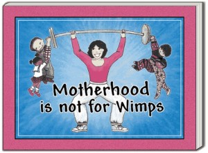Motherhood is a great profession. Photo Credit: goodreads.com