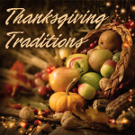 Thanksgiving Means More Than Tradition